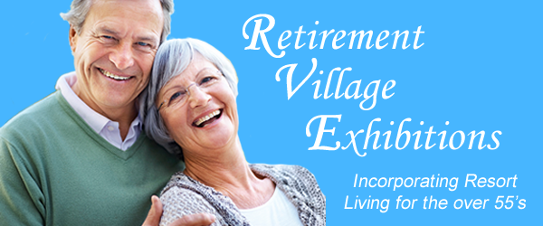 South Western Sydney Retirement Village Expo Exhibition incorporating Resort Living for the Over 55's & Baby Boomers in NSW, Vic, S.A., Qld, A.C.T.